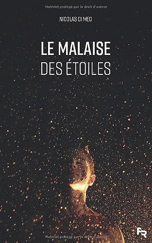 9781499712247: Le Malaise des Etoiles
