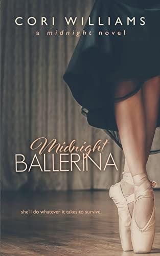 Midnight Ballerina (A Midnight Novel) (Volume 1): Williams, Cori; Williams, Cori