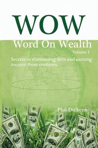 9781499714906: wow: Word on Wealth (Volume 1)