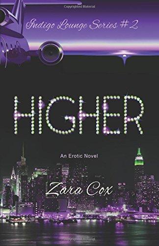 9781499715620: Higher (The Indigo Lounge Series) (Volume 2)