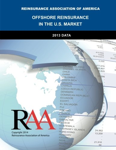 9781499715866: Offshore Reinsurance in the U.S. Market - 2013 Data
