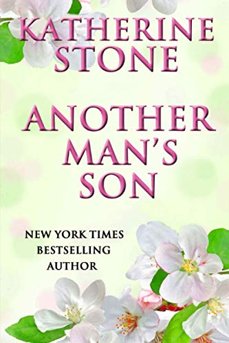 Another Man's Son: Stone, Katherine