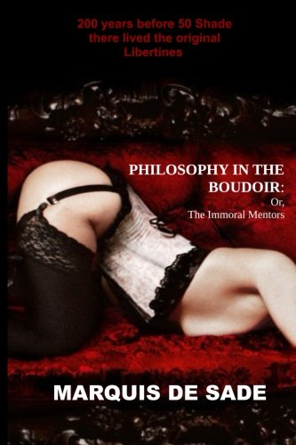 9781499717822: Philosophy in the Boudoir: or, The Immoral Mentors