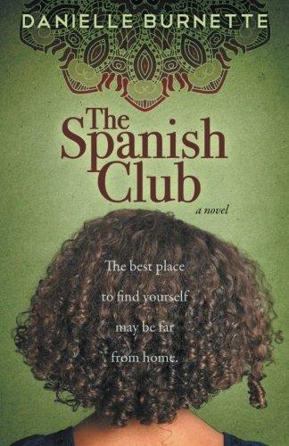 The Spanish Club: Burnette, Danielle