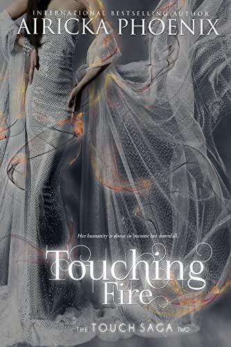 9781499721768: Touching Fire (Touch Saga) (Volume 1)
