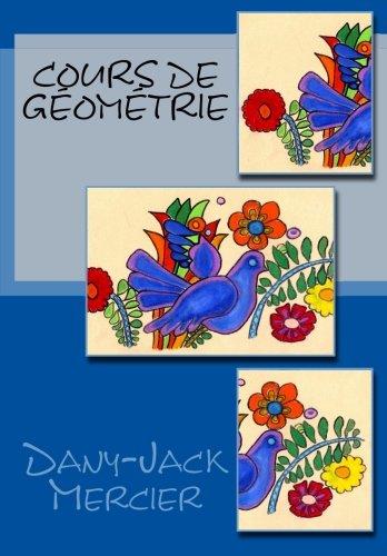 9781499723519: Cours de géométrie