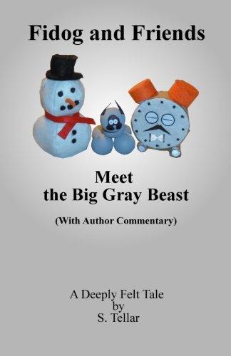 9781499725421: Fidog and Friends Meet the Big Gray Beast