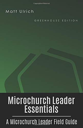 9781499726862: Microchurch Leader Essentials: A Microchurch Leader Field Guide