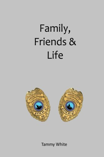9781499728552: Family, Friends & Life (Partners, Buddies & Brothers)