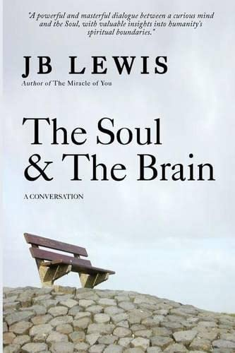 9781499729108: The Soul & The Brain: A Conversation