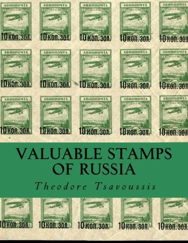 Valuable Stamps Of Russia: Journey into some of the rarest and valuable stamps of Russia: Mr ...