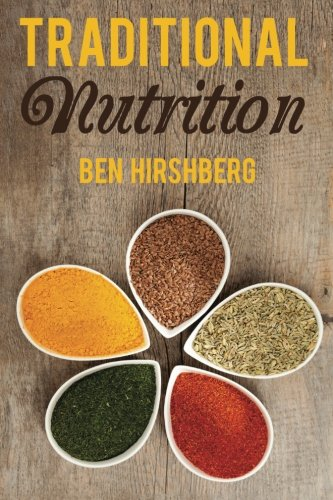 9781499731248: Traditional Nutrition: From Weston A. Price to the Blue Zones; Healthy Diets from Around the Globe