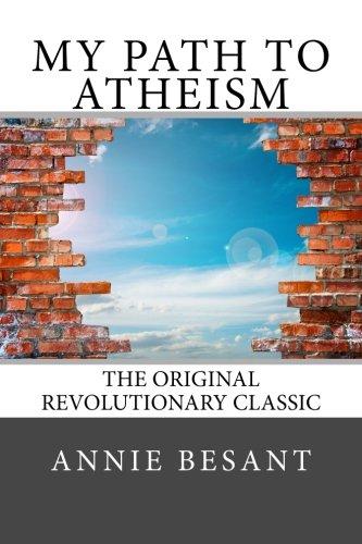 9781499731408: My Path to Atheism: The Original Revolutionary Classic.