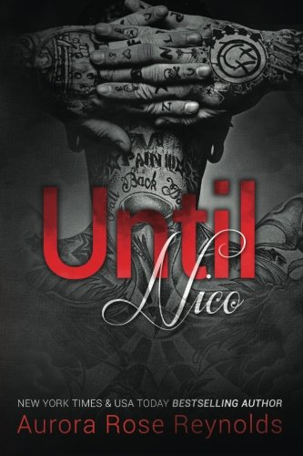 9781499731712: Until Nico (Until Series) (Volume 4)