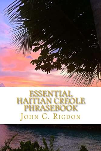 Essential Haitian Creole Phrasebook: Rigdon, John C.