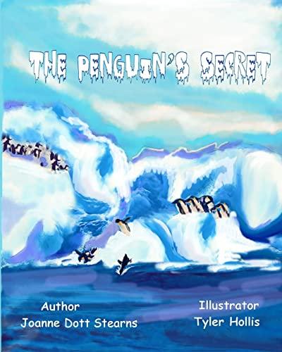 9781499736809: The Penguin's Secret