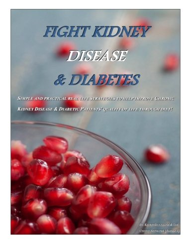 Fight Kidney Disease & Diabetes: How to Take Your Diet to the Next Level: Team, KidneyBuzz