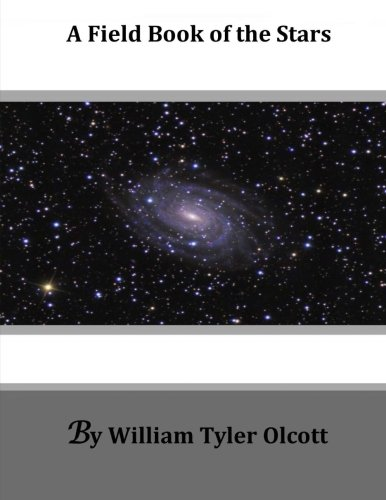 9781499737035: A Field Book of the Stars