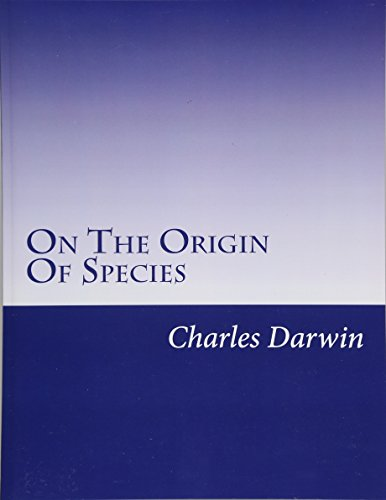 9781499737189: On The Origin Of Species: Or The Preservation Of Favoured Races In The Struggle For Life.