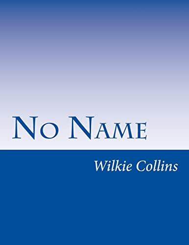 9781499737257: No Name