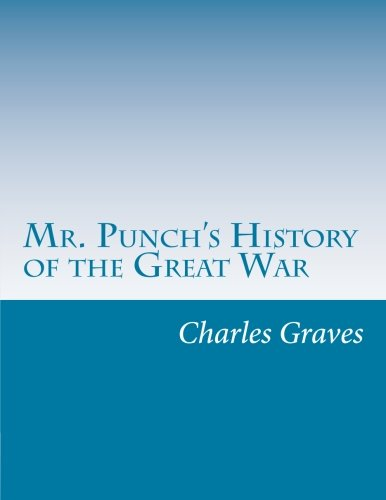 9781499737295: Mr. Punch's History of the Great War