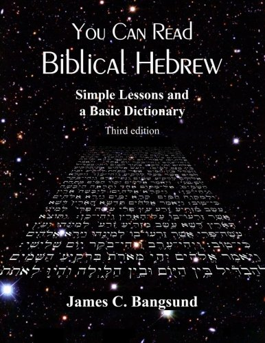 9781499737356: You Can Read Biblical Hebrew: Simple Lessons and a Basic Dictionary