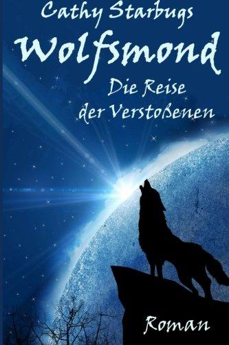 9781499737592: Wolfsmond-Die Suche der Verstossenen