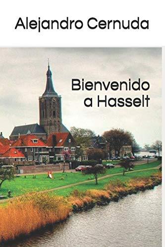Bienvenido a Hasselt (Paperback): Alejandro Cernuda