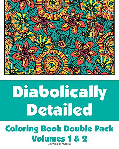 9781499739510: Diabolically Detailed Coloring Book Double Pack (Volumes 1 &