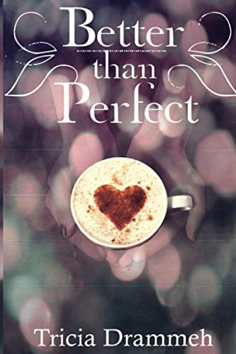Better than Perfect: Drammeh, Tricia