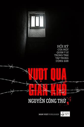 Vuot qua gian kho: Hoi Ky cua: Nguyen, Tru Cong