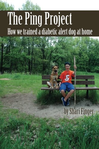 9781499742442: The Ping Project: How we trained a diabetic alert dog at home
