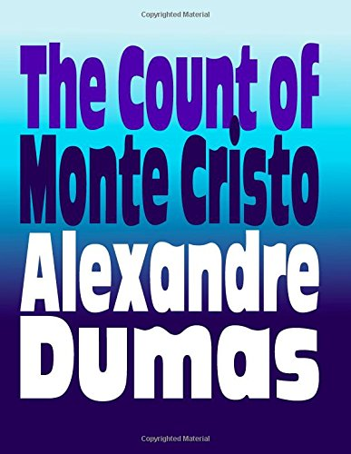 The Count of Monte Cristo: Original and: Alexandre Dumas