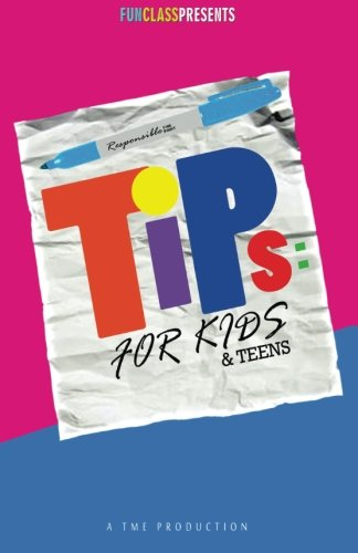 Tips For Kids & Teens: Youth Survival Guide: Thomaston, Dajeyah Briyonne; Harris, Makayla ...