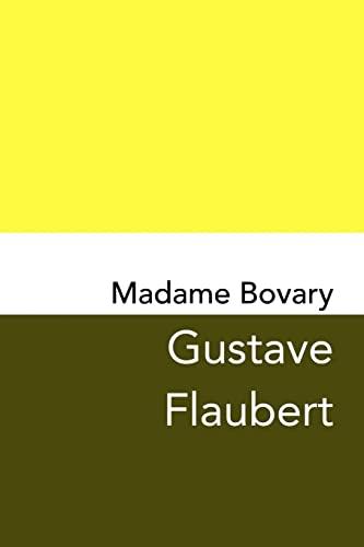 9781499746471: Madame Bovary: Original and Unabridged