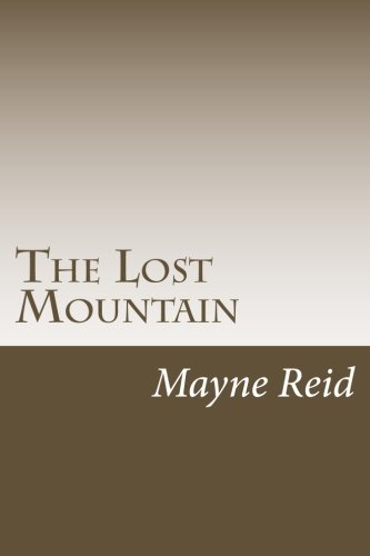 9781499748017: The Lost Mountain