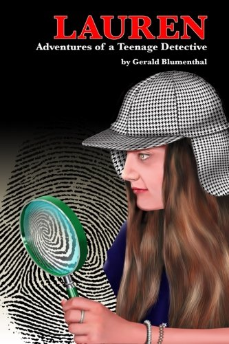 9781499749731: Lauren: Adventures of A Teenage Detective (Volume 1)