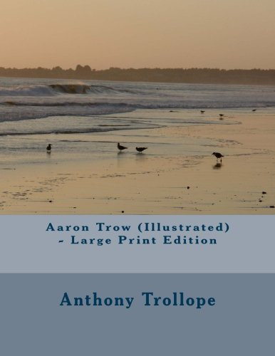 9781499750256: Aaron Trow (Illustrated) - Large Print Edition