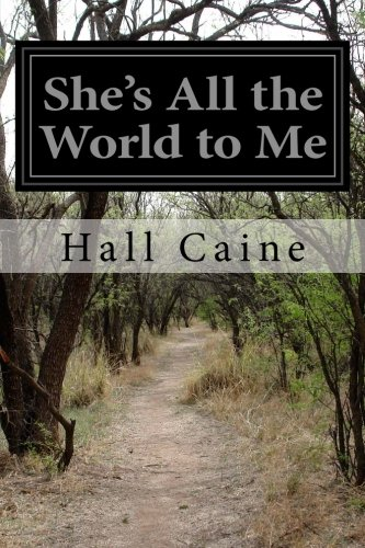 She's All the World to Me: Caine, Hall