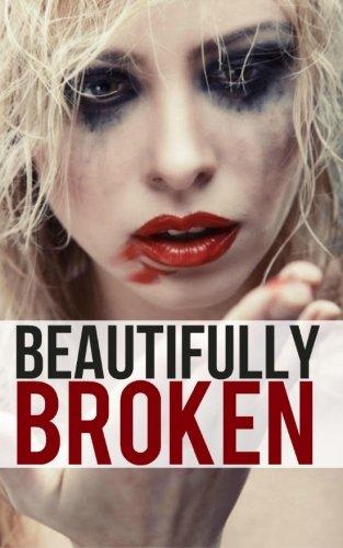 9781499752250: Beautifully Broken: The Infinite Love Series, Book Two (Volume 2)
