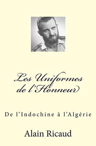 9781499753455: Les Uniformes de l'Honneur: De l'Indochine à l'Algérie