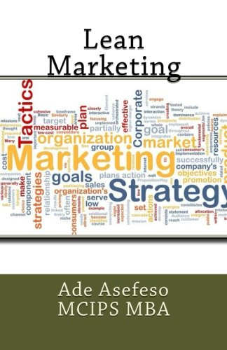 Lean Marketing (Paperback): Ade Asefeso MCIPS