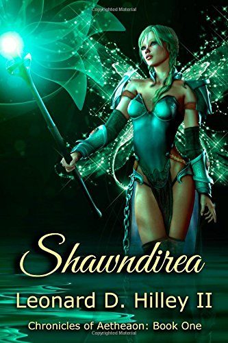 9781499754476: Shawndirea: (Chronicles of Aetheaon: Book 1) (Volume 1)