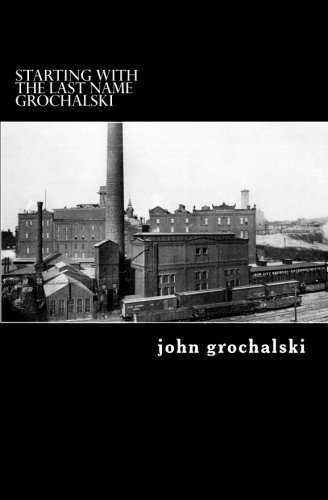 Starting with the Last Name Grochalski: Grochalski, John