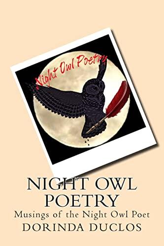9781499755022: Night Owl Poetry: Musings of the Night Owl Poet