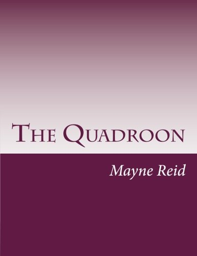 9781499759945: The Quadroon