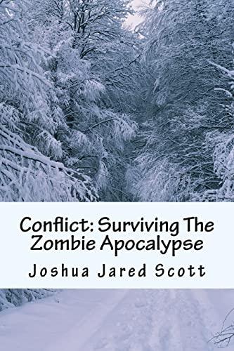 9781499760576: Conflict: Surviving The Zombie Apocalypse