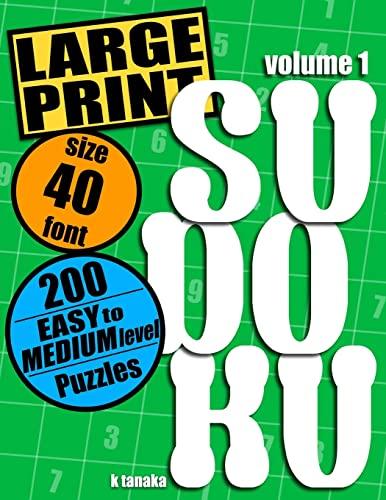 9781499760620: Large Print Sudoku: 200 Easy to Medium Level Puzzles (Volume 1)
