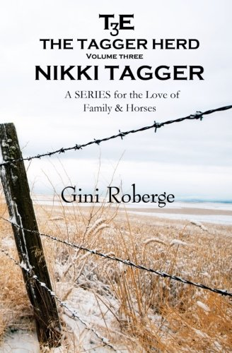 9781499760668: The Tagger Herd: Nikki Tagger (Volume 3)