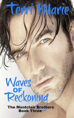 9781499763386: Waves of Reckoning (The Monclair Brothers) (Volume 3)